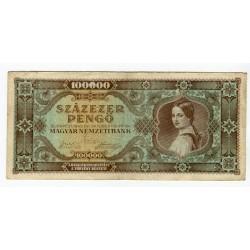 HUNGARY - National Bank Inflationary Era 1945 - 100.000 Pengo