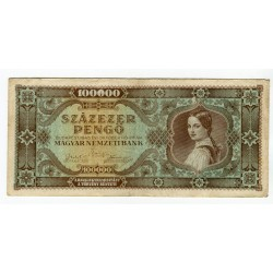 UNGHERIA - National Bank Inflationary Era 1945 - 100.000 Pengo